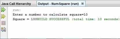 Output of java program to find square of a number