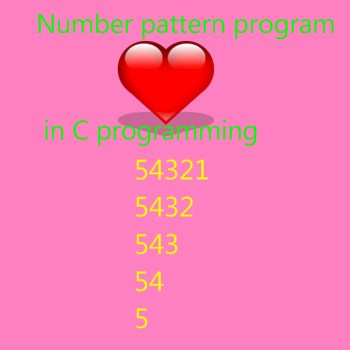 Print Number Triangle Left Downward Pattern in C Programming