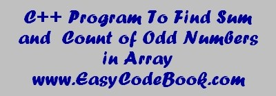 Array Sum & Count Odd Numbers C Plus Plus Program