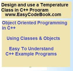 C++ Program to design and use a Temperature class