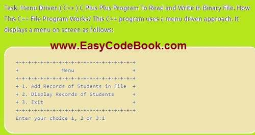 Menu Driven ( C++ ) C Plus Plus Program To Read and Write in Binary File.