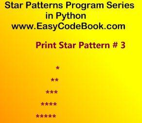 Python Program Print Start Pattern 3