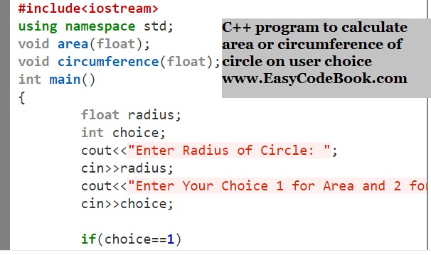 Write a C++ Program To Calculate Circle Area or Circumference according to the User choice.
