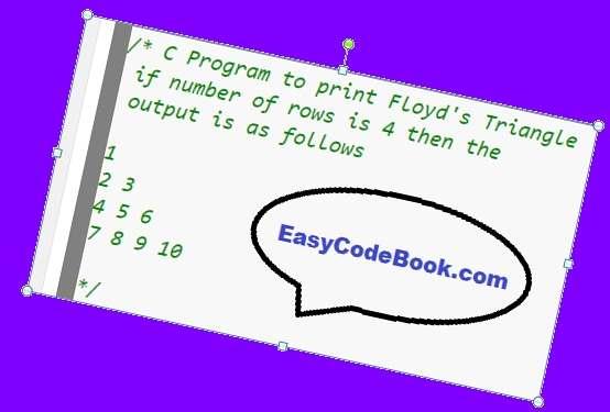 C Program Print Floyd Triangle