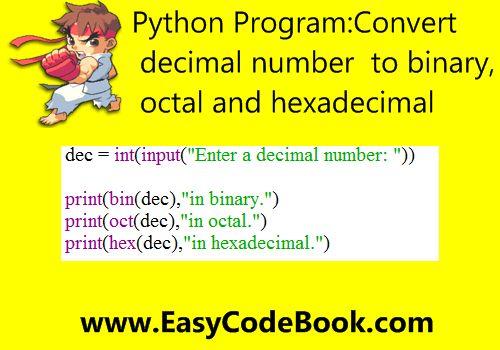 Python Convert Decimal to Binary Octal Hexadecimal
