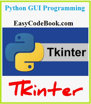 Python GUI Programming with tkinter program examples