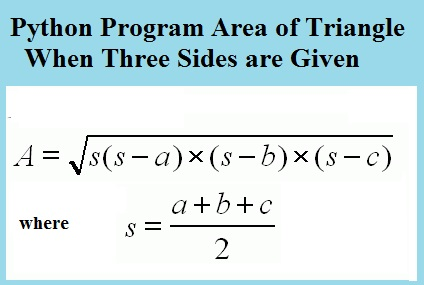 Python Program area of triangle when three sides are given