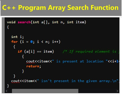 Source Code of C++ Program using Function Array Search